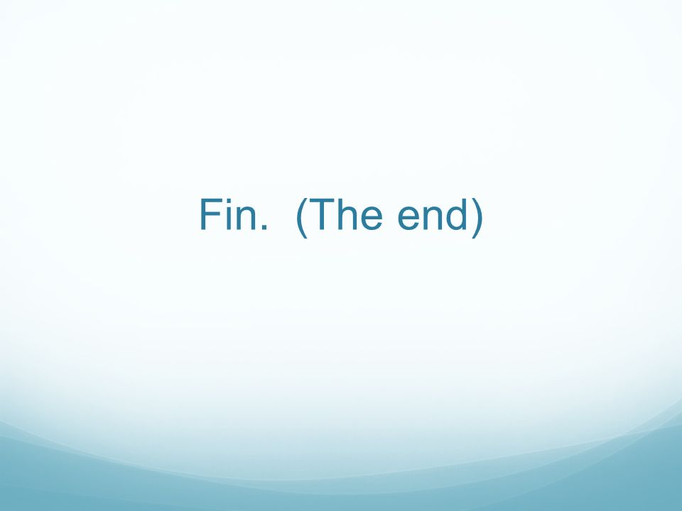 Fin. (The end)