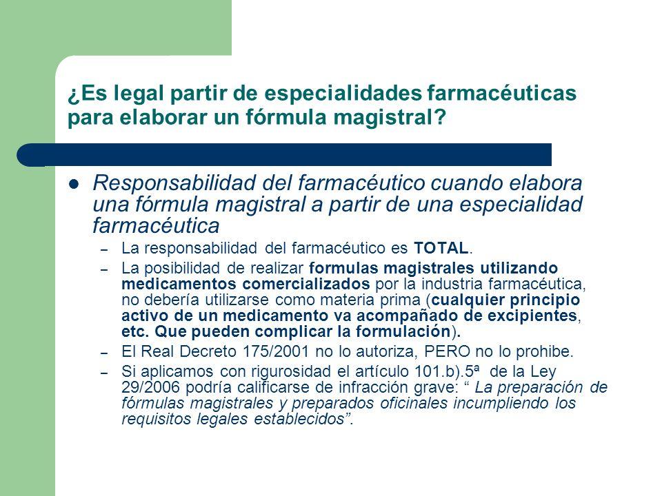 Responsabilidad del farmacéutico cuando elabora una fórmula magistral a partir de una especialidad farmacéutica – La responsabilidad del farmacéutico