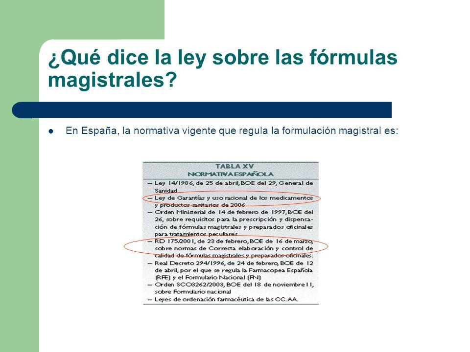 ¿Qué dice la ley sobre las fórmulas magistrales? En España, la normativa vigente que regula la formulación magistral es: