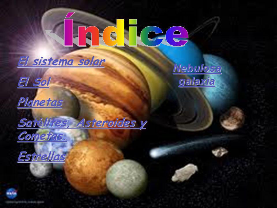 El Sistema Solar está formado por el sol, ocho planetas y sus lunas, cometas y asteroides.