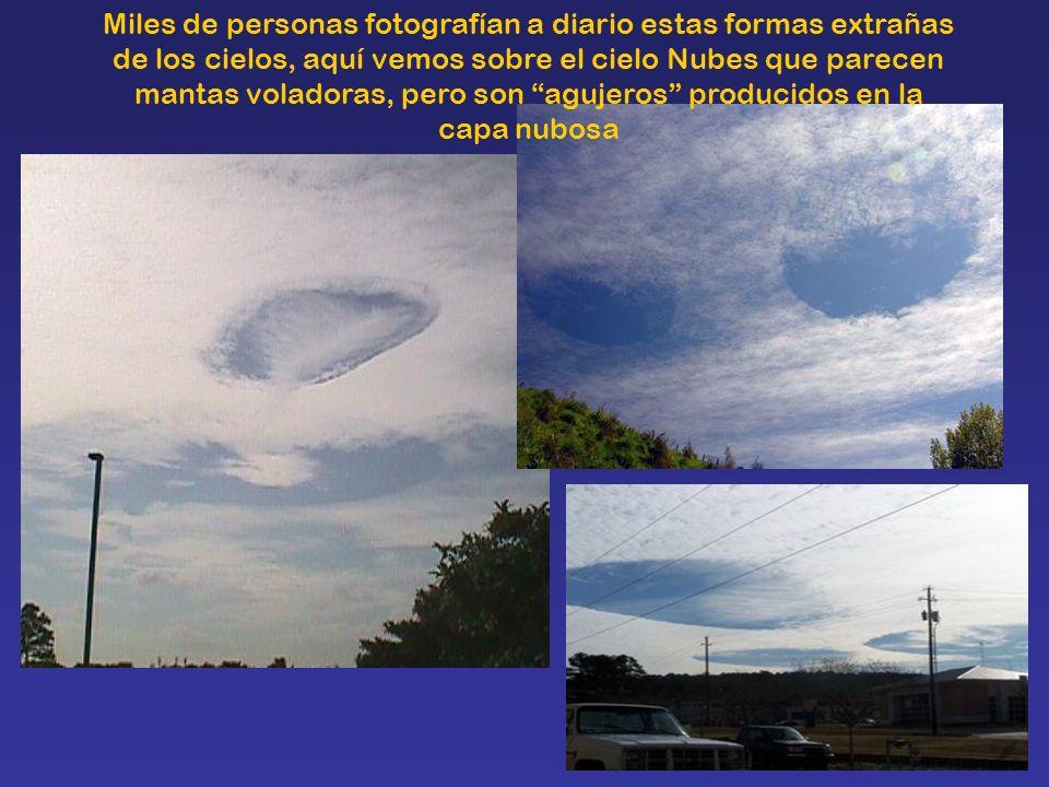 Miles de personas fotografían a diario estas formas extrañas de los cielos, aquí vemos sobre el cielo Nubes que parecen mantas voladoras, pero son agu