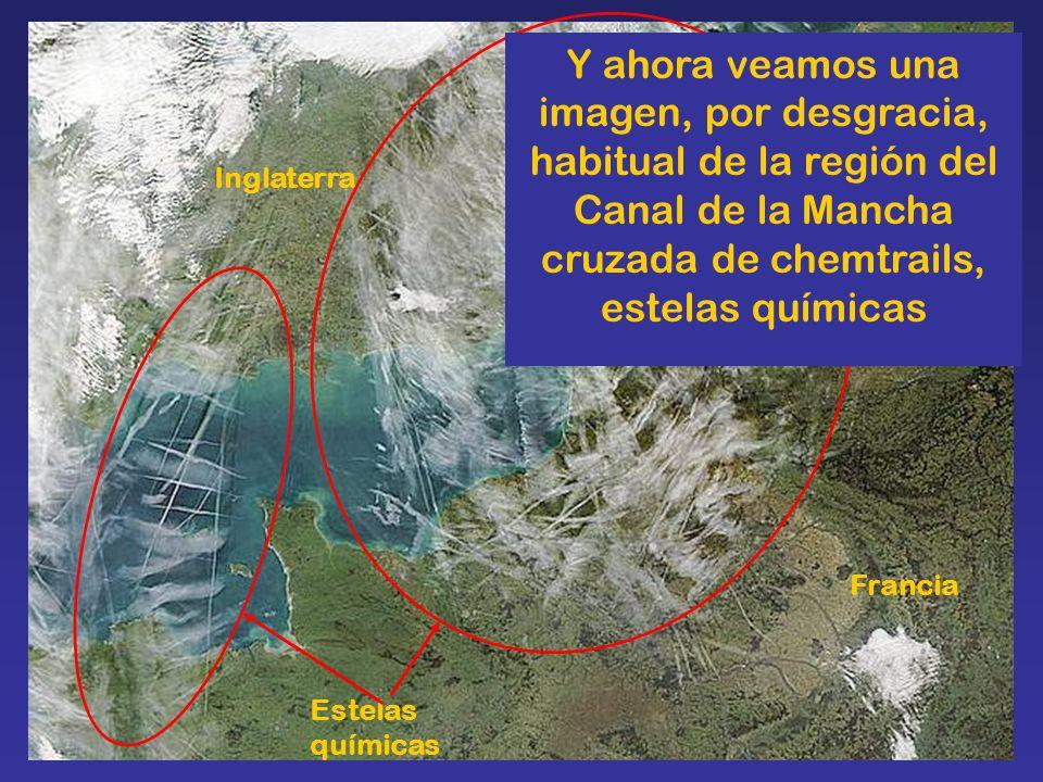 Francia Inglaterra Estelas químicas Y ahora veamos una imagen, por desgracia, habitual de la región del Canal de la Mancha cruzada de chemtrails, este