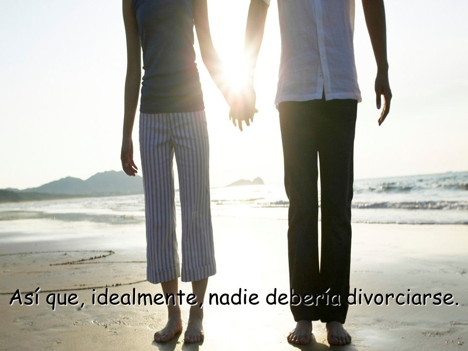 Deja claro que cuando un varón y una mujer se unen en matrimonio, se convierten en una sola persona a los ojos de Dios y nadie debe separarlos.