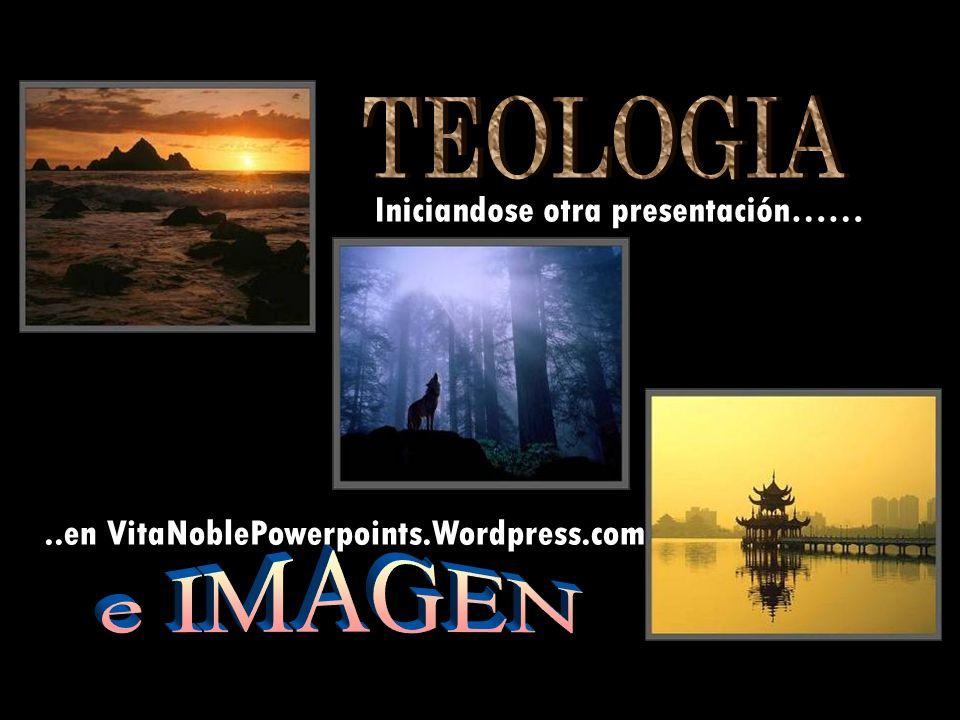 ..en VitaNoblePowerpoints.Wordpress.com Iniciandose otra presentación……