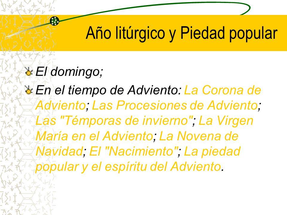 Segunda parte IV IV Año litúrgico y piedad popular.