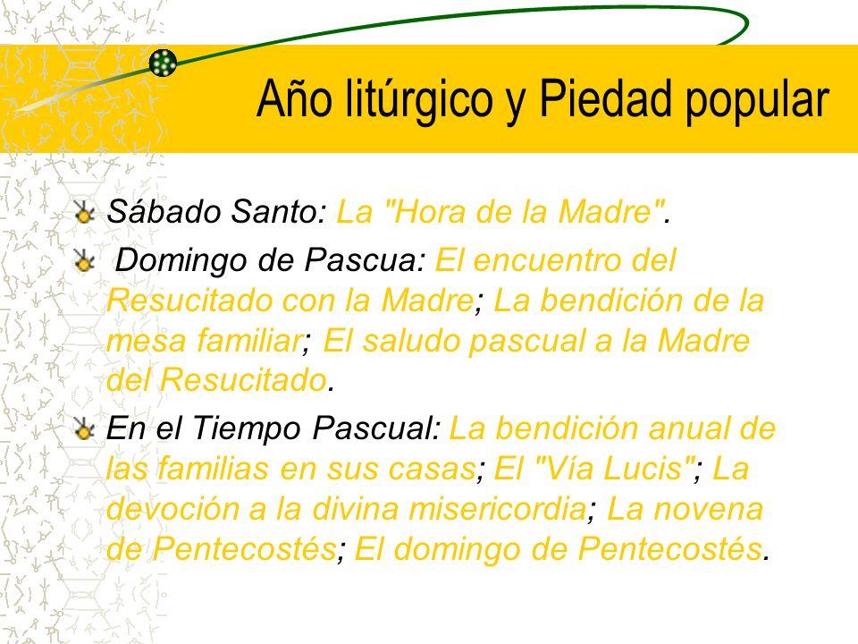 Año litúrgico y Piedad popular La Semana Santa.