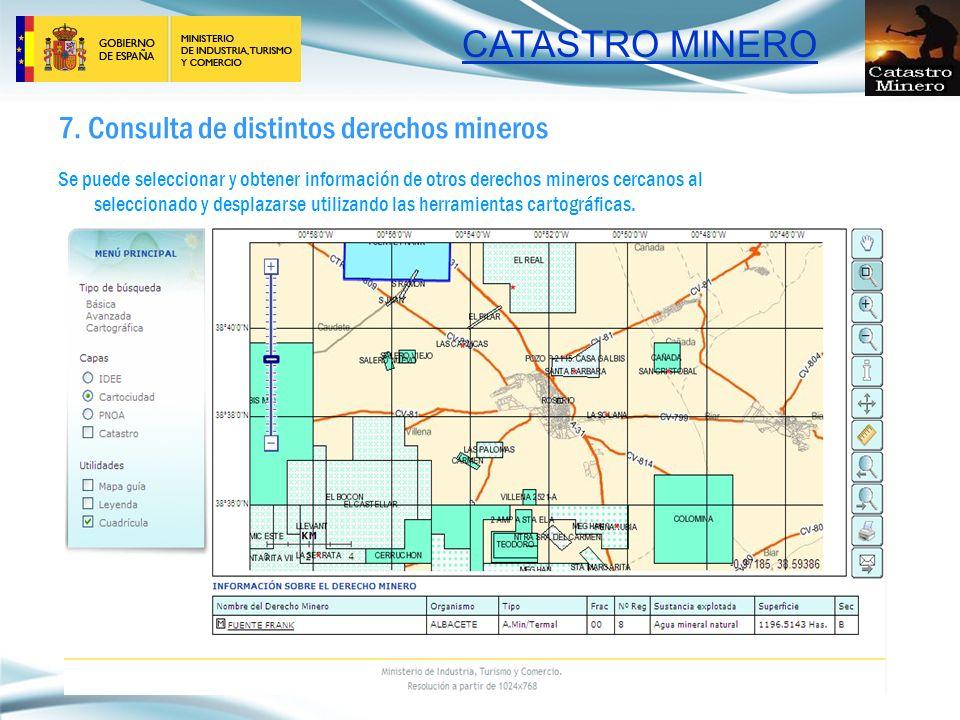 CATASTRO MINERO 7. Consulta de distintos derechos mineros Se puede seleccionar y obtener información de otros derechos mineros cercanos al seleccionad