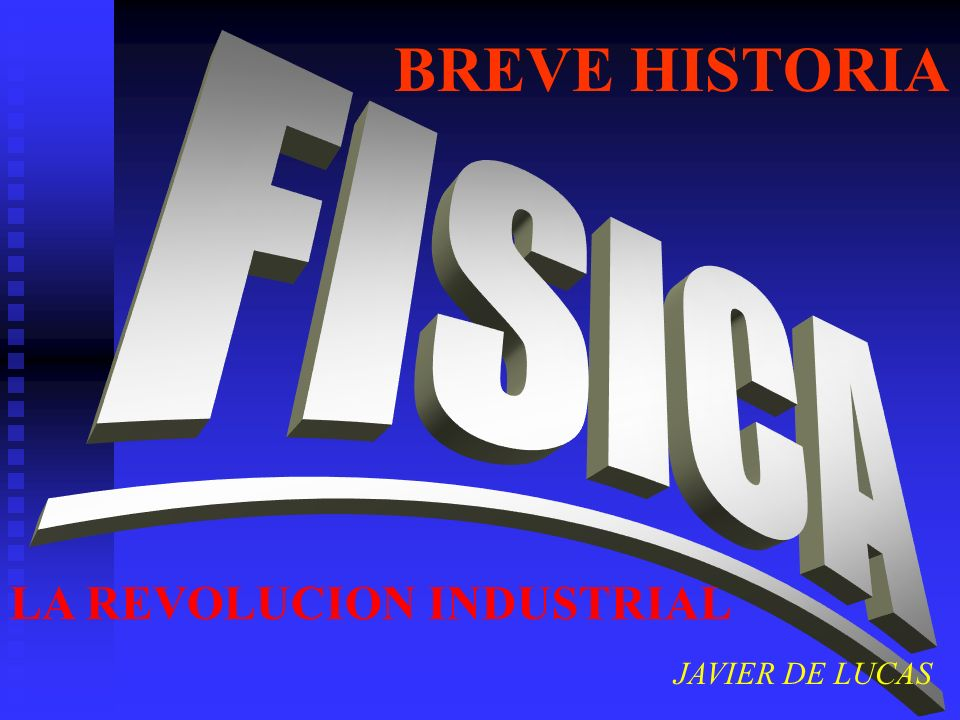 BREVE HISTORIA JAVIER DE LUCAS LA REVOLUCION INDUSTRIAL