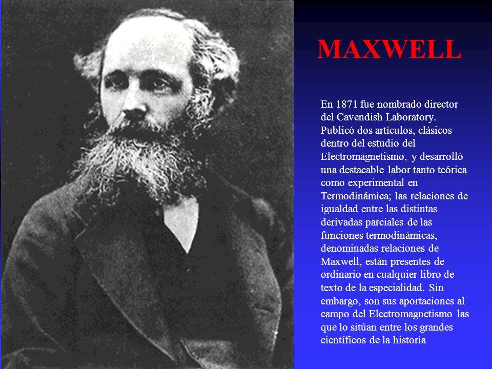 En 1871 fue nombrado director del Cavendish Laboratory. Publicó dos artículos, clásicos dentro del estudio del Electromagnetismo, y desarrolló una des