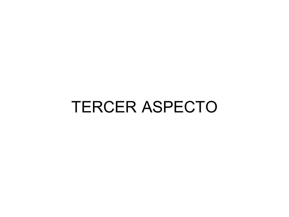 TERCER ASPECTO