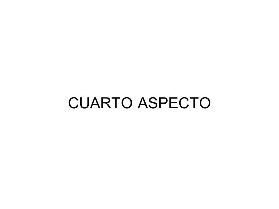 CUARTO ASPECTO