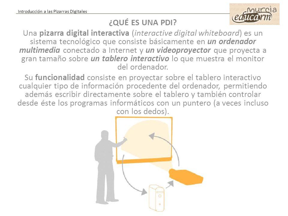 ¿QUÉ ES UNA PDI? Una pizarra digital interactiva (interactive digital whiteboard) es un sistema tecnológico que consiste básicamente en un ordenador m