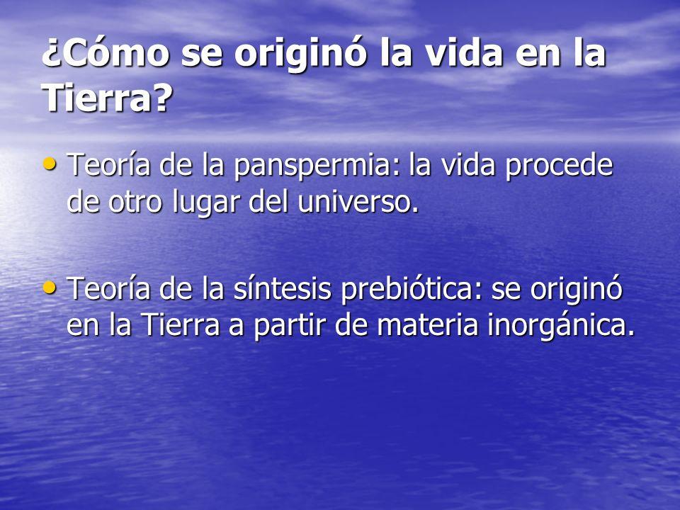 ¿Cómo se originó la vida en la Tierra? Teoría de la panspermia: la vida procede de otro lugar del universo. Teoría de la panspermia: la vida procede d