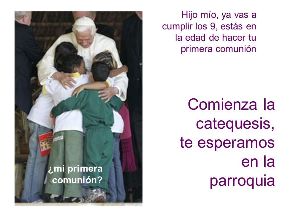 Parroquia San Francisco de Asis A Coruña 3 l Hijo mío, ya vas a cumplir los 9, estás en la edad de hacer tu primera comunión Comienza la catequesis, te esperamos en la parroquia ¿mi primera comunión?