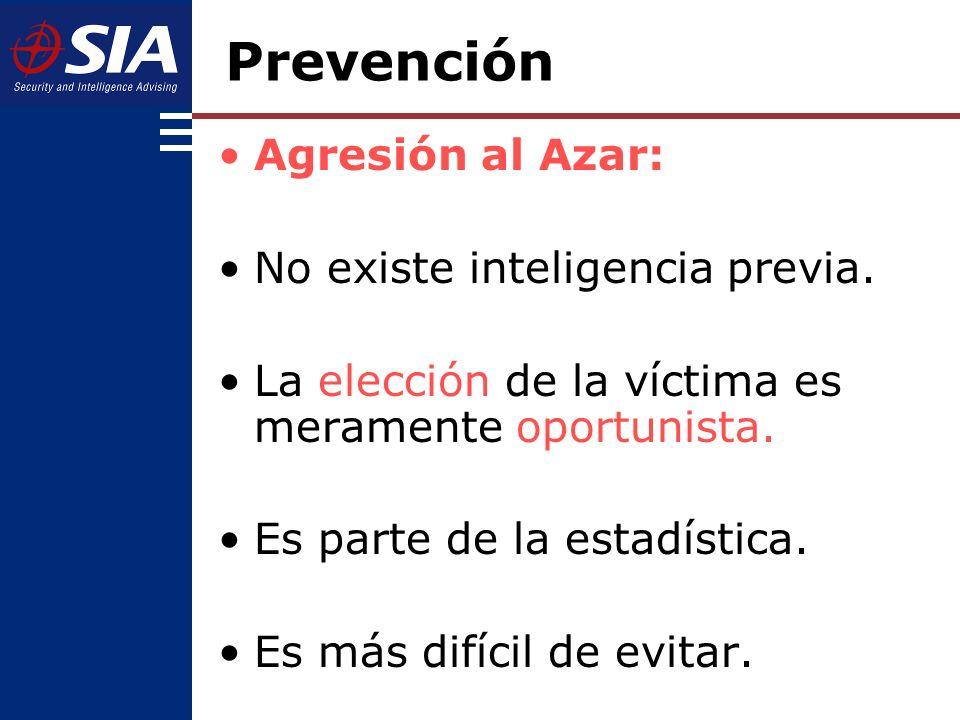 Agresión al Azar: No existe inteligencia previa.