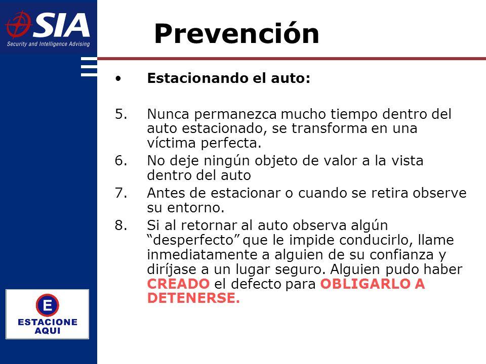 Estacionando el auto: 5.Nunca permanezca mucho tiempo dentro del auto estacionado, se transforma en una víctima perfecta.