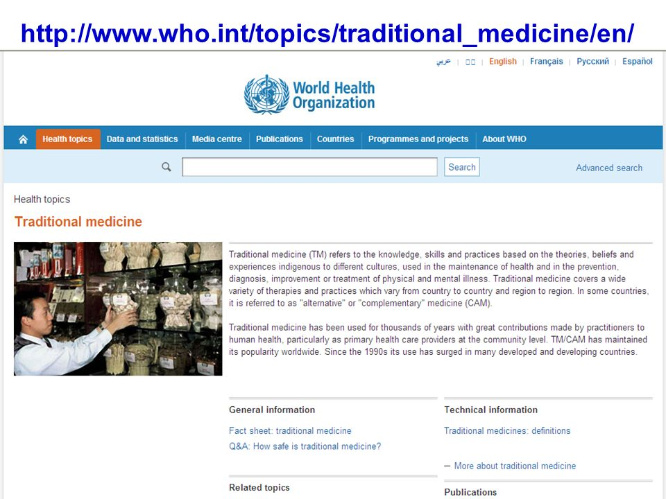 http://www.who.int/topics/traditional_medicine/en/
