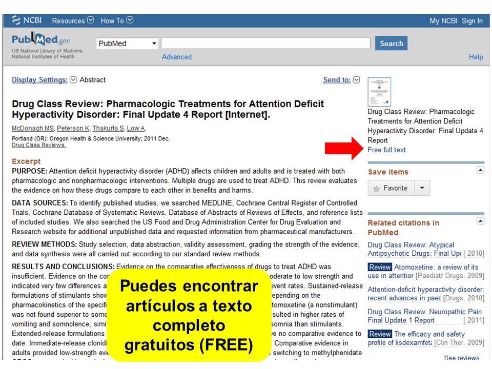 Puedes encontrar artículos a texto completo gratuitos (FREE)