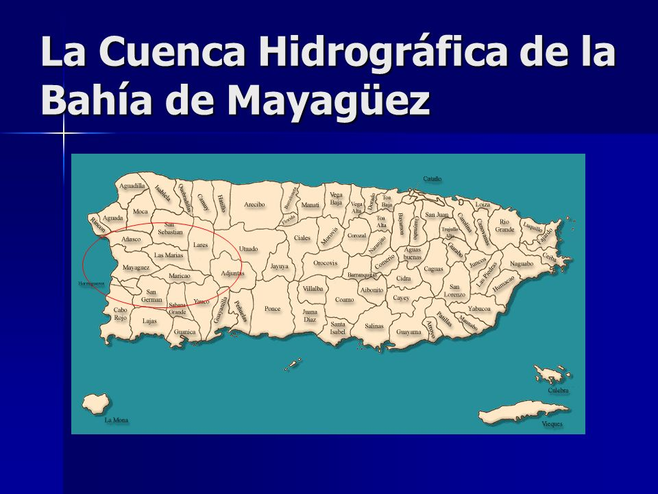 La Cuenca Hidrográfica de la Bahía de Mayagüez
