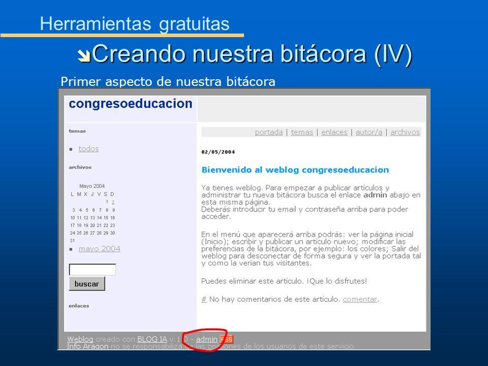Herramientas gratuitas Creando nuestra bitácora (IV) Creando nuestra bitácora (IV) Primer aspecto de nuestra bitácora