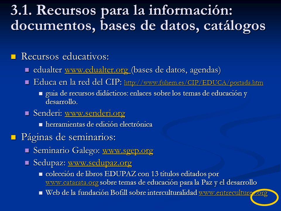 3.1. Recursos para la información: documentos, bases de datos, catálogos Recursos educativos: Recursos educativos: edualter www.edualter.org (bases de