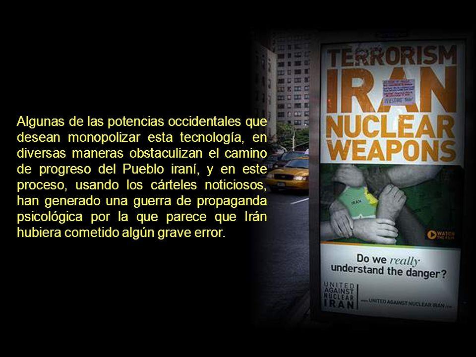 Mientras tanto, los científicos iraníes han llegado al conocimiento técnico sobre el ciclo de combustible nuclear.