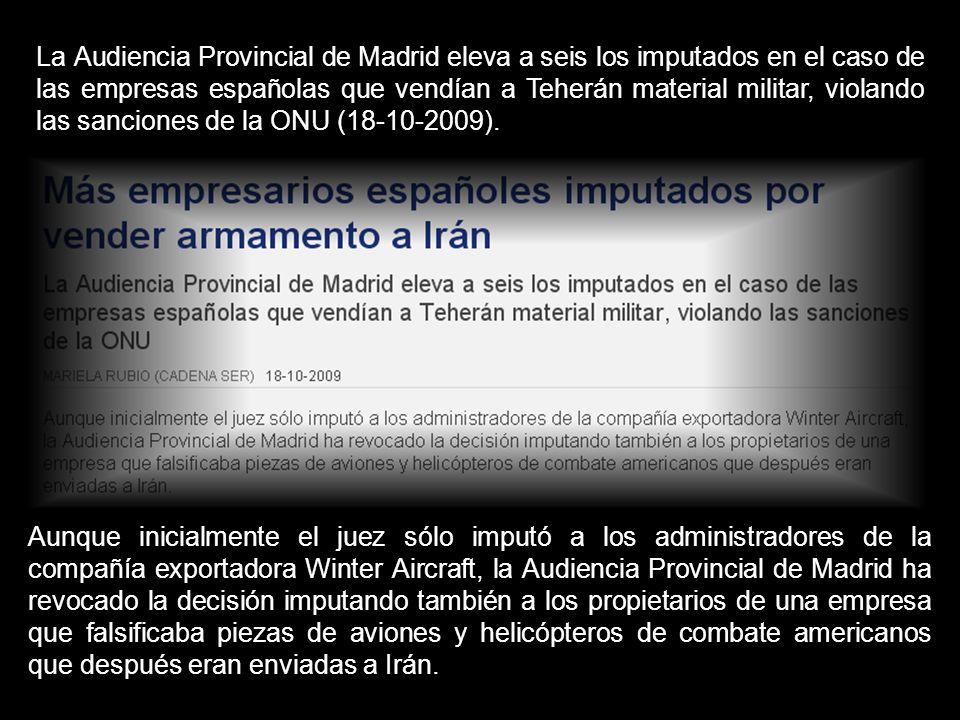 MÁS EMPRESARIOS ESPAÑOLES IMPUTADOS POR VENDER ARMAMENTO A IRÁN