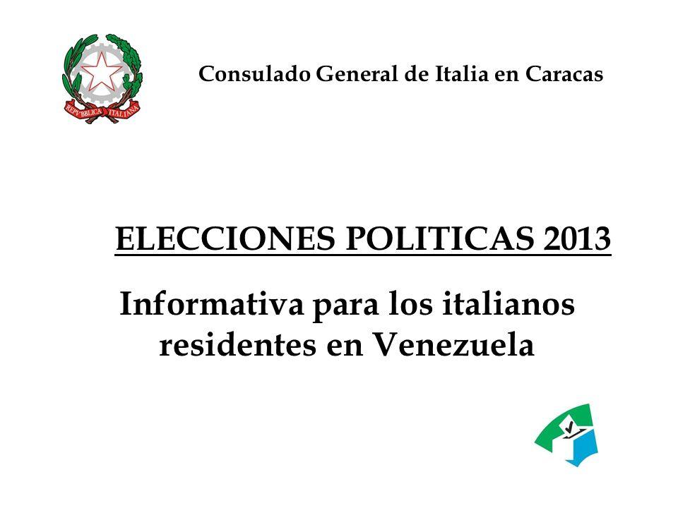 Elecciones politicas 2013 Personas admitidas al voto: - Electores italianos inscritos en el AIRE y residentes al exterior
