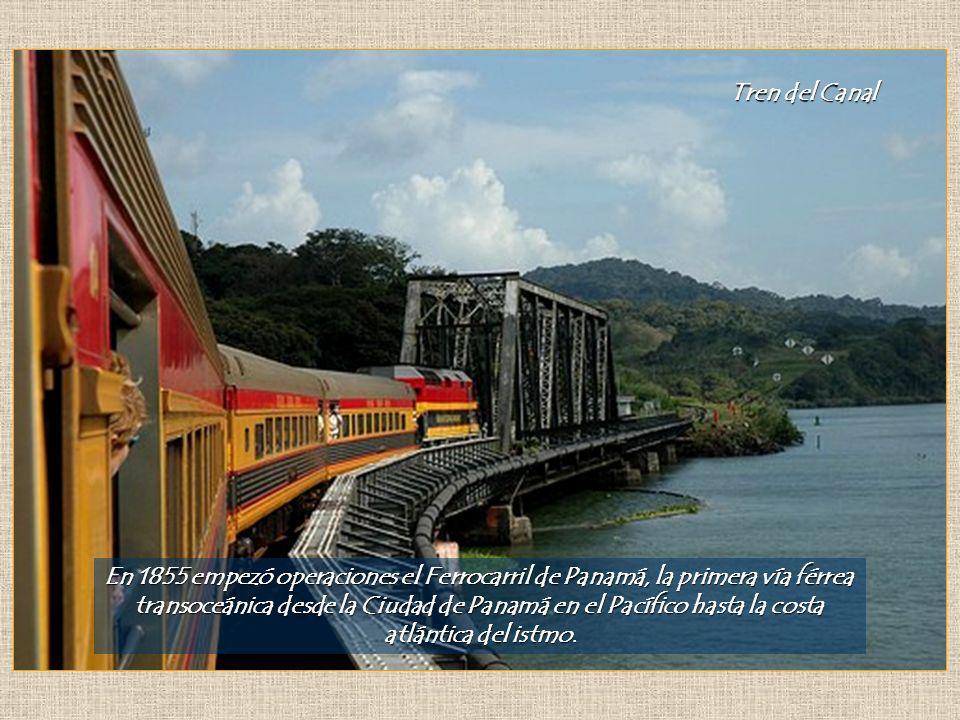 Tren del Canal En 1855 empezó operaciones el Ferrocarril de Panamá, la primera vía férrea transoceánica desde la Ciudad de Panamá en el Pacífico hasta la costa atlántica del istmo.