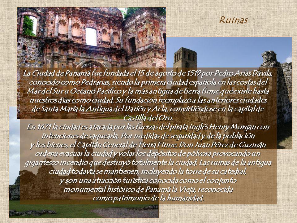 Panamá Capital En 1903 la República de Panamá declara su Separación de Colombia y la Ciudad de Panamá se convierte en la capital de la nueva nación pa