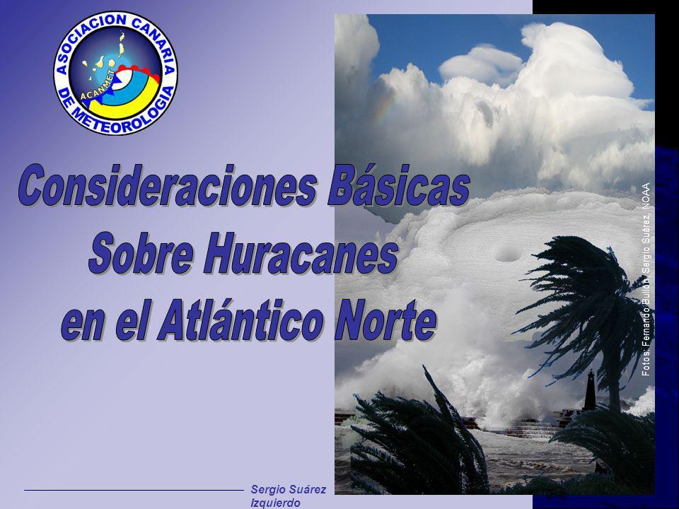 Fotos: Fernando Bullón, Sergio Suárez, NOAA Sergio Suárez Izquierdo