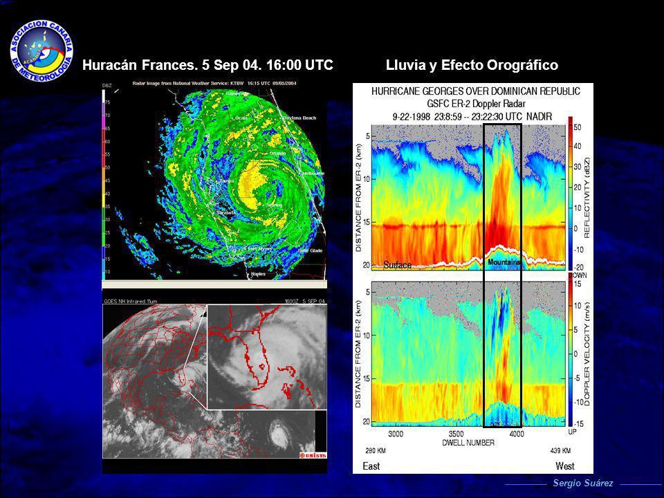 Huracán Frances. 5 Sep 04. 16:00 UTCLluvia y Efecto Orográfico Sergio Suárez
