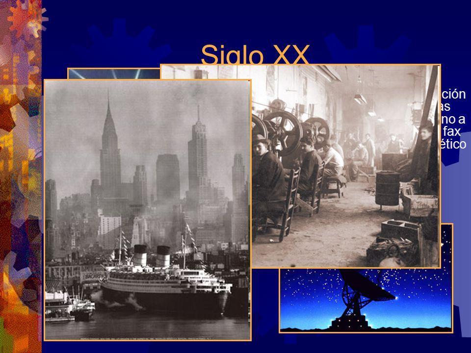Siglo XX Tecnologías de comunicaciones Transporte Difusión de la educación Empleo del método científico Inversiones en investigación Algunas tecnologí