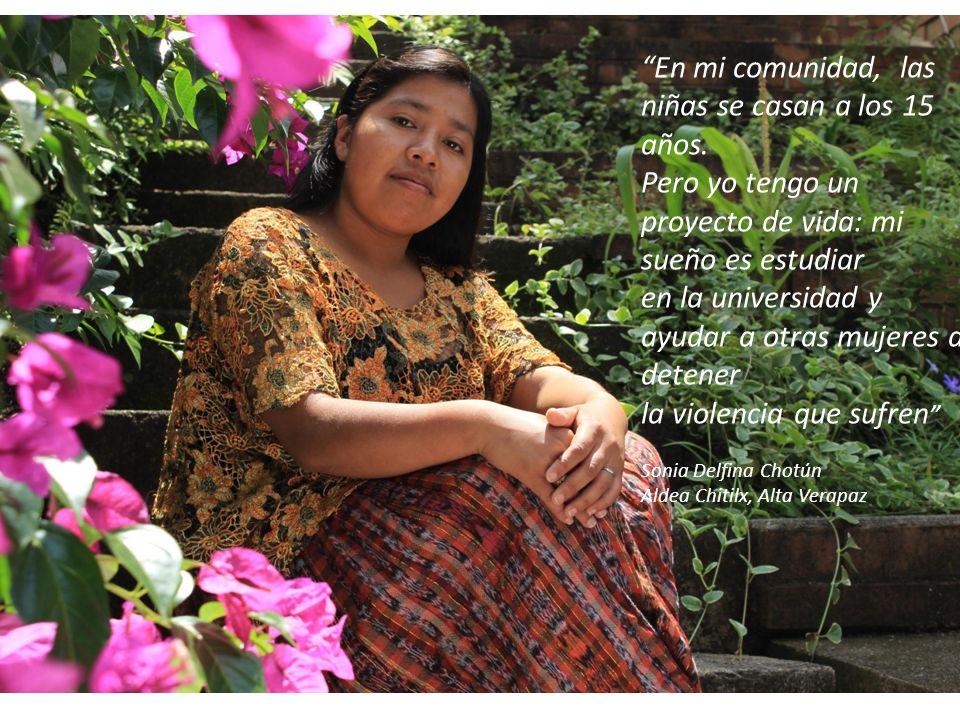 En mi comunidad, las niñas se casan a los 15 años. Pero yo tengo un proyecto de vida: mi sueño es estudiar en la universidad y ayudar a otras mujeres