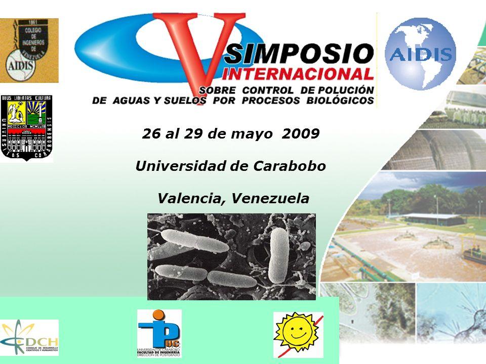 26 al 29 de mayo 2009 Universidad de Carabobo Valencia, Venezuela