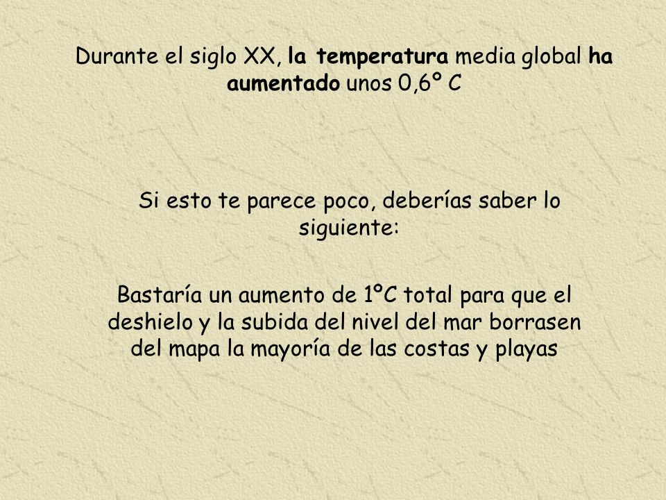 La concentración actual de CO 2 en la atmósfera es la más elevada de los últimos 150.000 años.