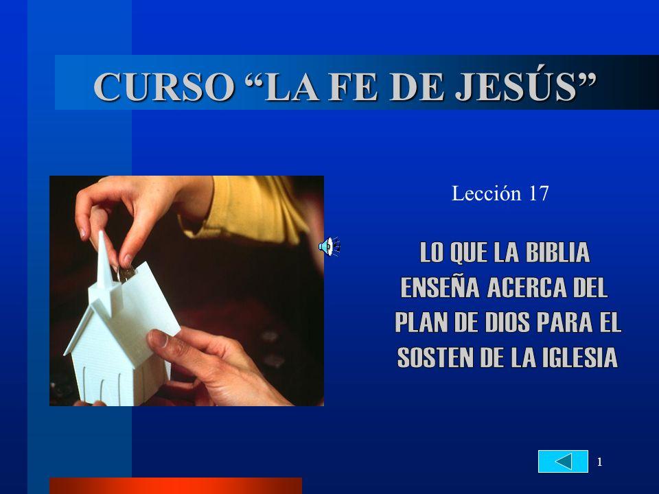 1 CURSO LA FE DE JESÚS Lección 17