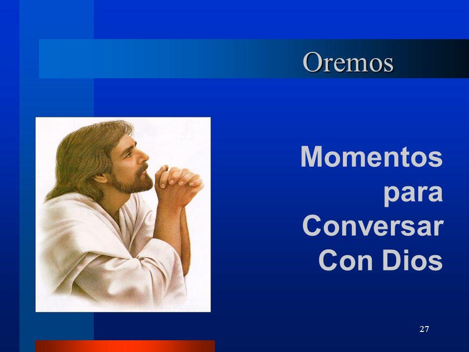 27 Oremos Momentos para Conversar Con Dios