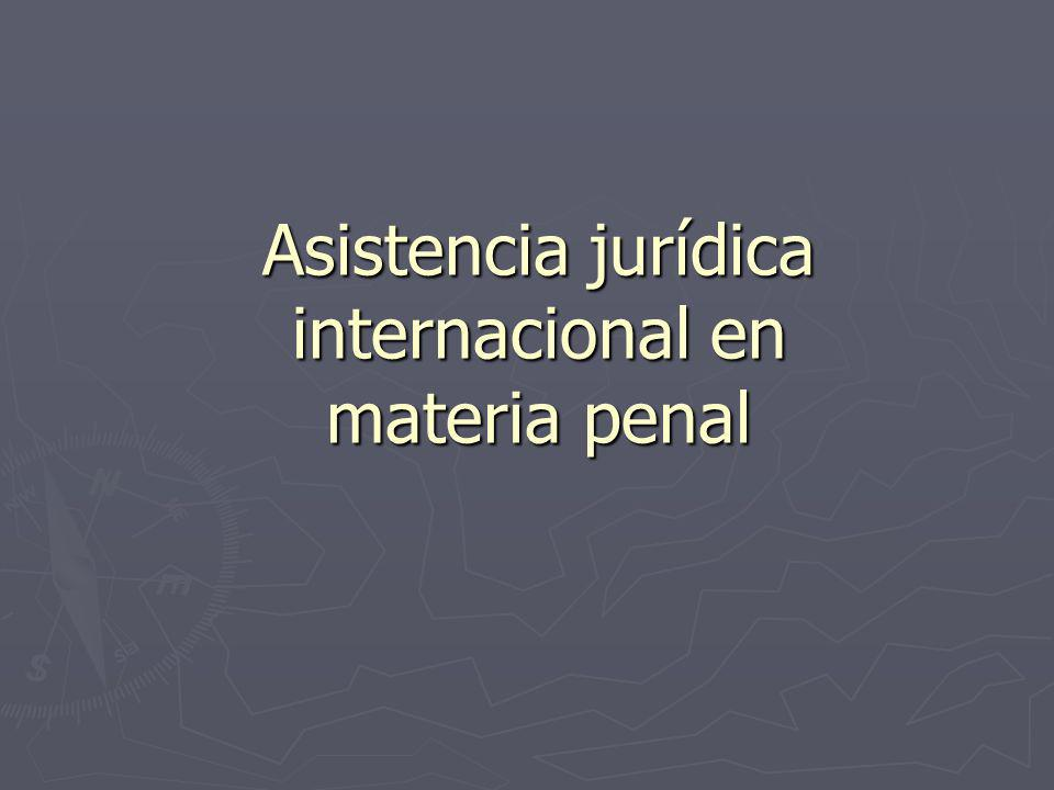 Asistencia jurídica internacional en materia penal