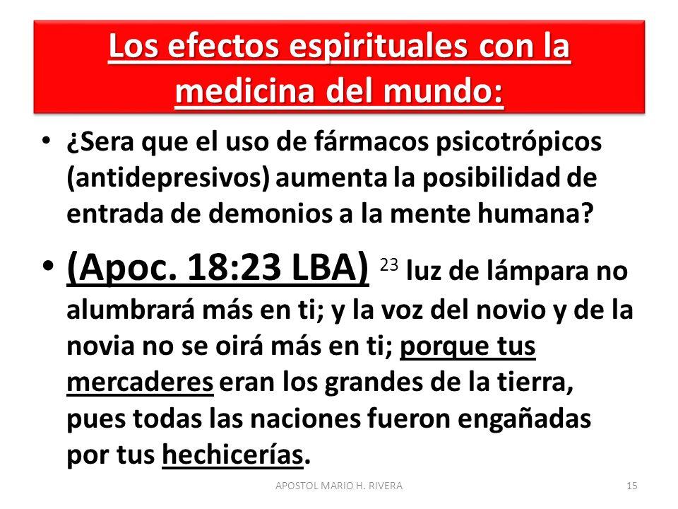 Los efectos espirituales con la medicina del mundo: ¿Sera que el uso de fármacos psicotrópicos (antidepresivos) aumenta la posibilidad de entrada de d