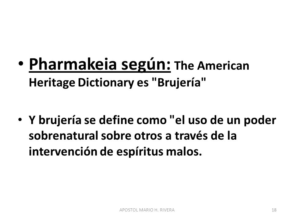 Pharmakeia según: The American Heritage Dictionary es
