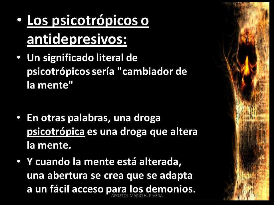 Los psicotrópicos o antidepresivos: Un significado literal de psicotrópicos sería