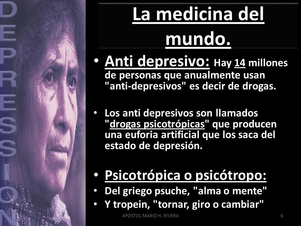 La medicina del mundo. Anti depresivo: Hay 14 millones de personas que anualmente usan