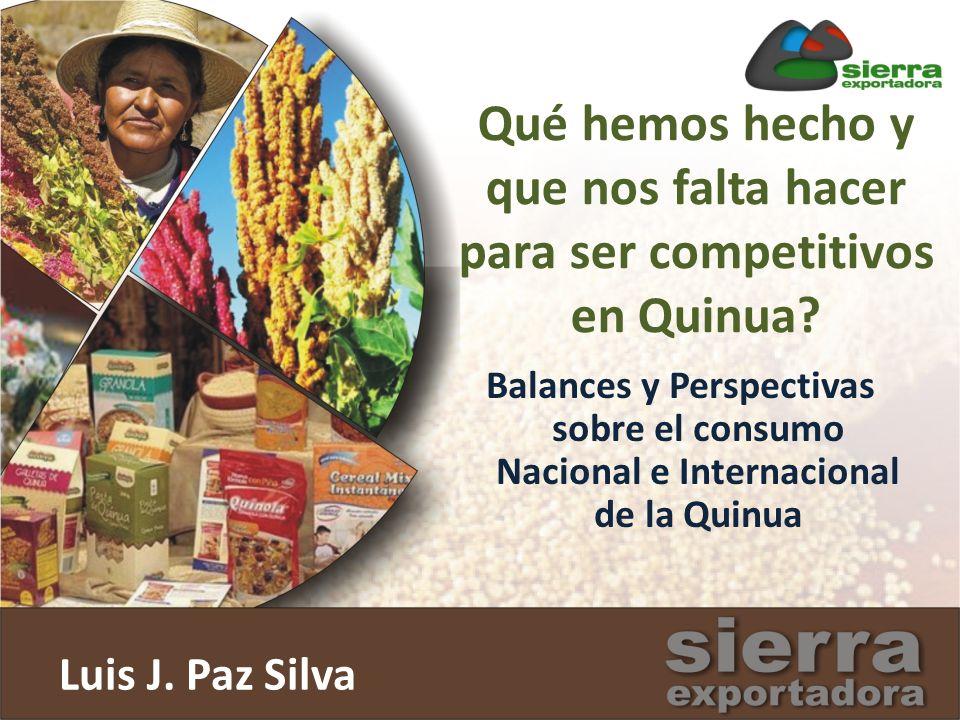 Quinua en el mundo Tendencia de la producción Mercado internacional Consumo de quinua Orientación de las investigaciones El futuro de la quinua y los granos andinos Contenido