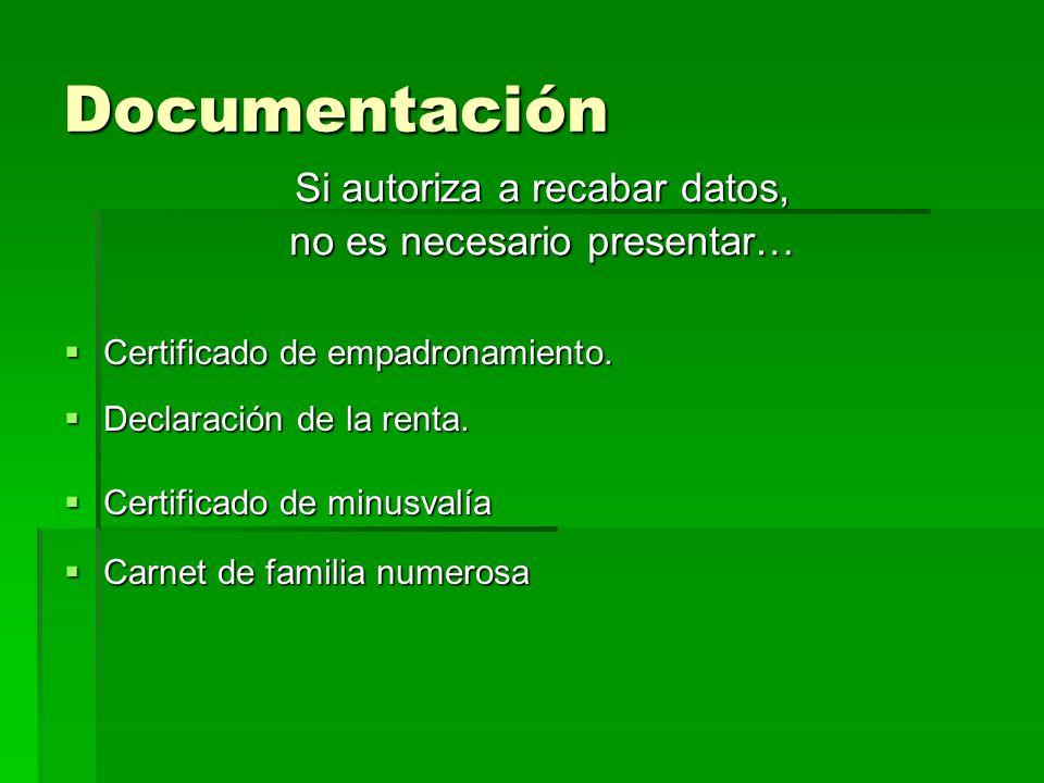 Documentación Certificado de empadronamiento. Certificado de empadronamiento.