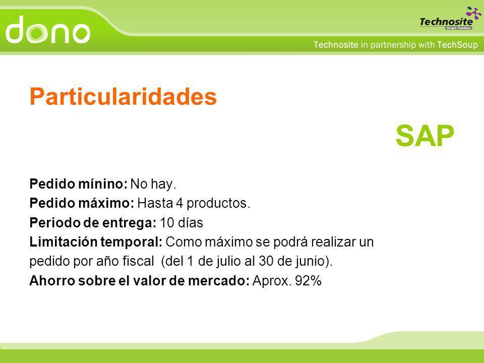 Particularidades SAP Pedido mínino: No hay. Pedido máximo: Hasta 4 productos. Periodo de entrega: 10 días Limitación temporal: Como máximo se podrá re