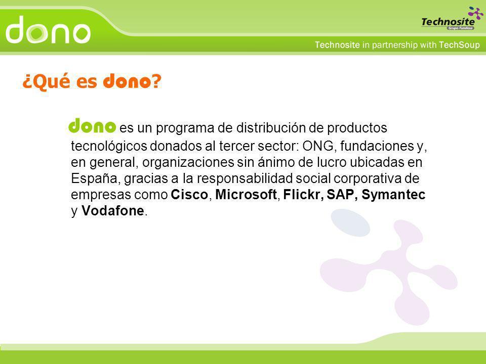 dono es un programa de distribución de productos tecnológicos donados al tercer sector: ONG, fundaciones y, en general, organizaciones sin ánimo de lu