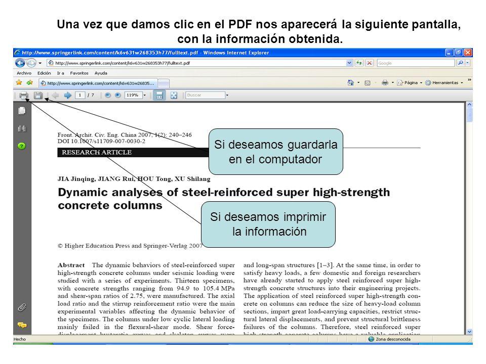 Una vez que damos clic en el PDF nos aparecerá la siguiente pantalla, con la información obtenida. Si deseamos imprimir la información Si deseamos gua