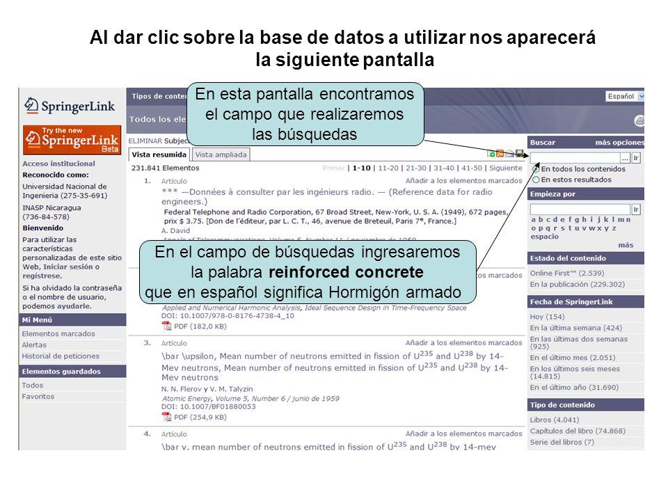 Al dar clic sobre la base de datos a utilizar nos aparecerá la siguiente pantalla En esta pantalla encontramos el campo que realizaremos las búsquedas En el campo de búsquedas ingresaremos la palabra reinforced concrete que en español significa Hormigón armado