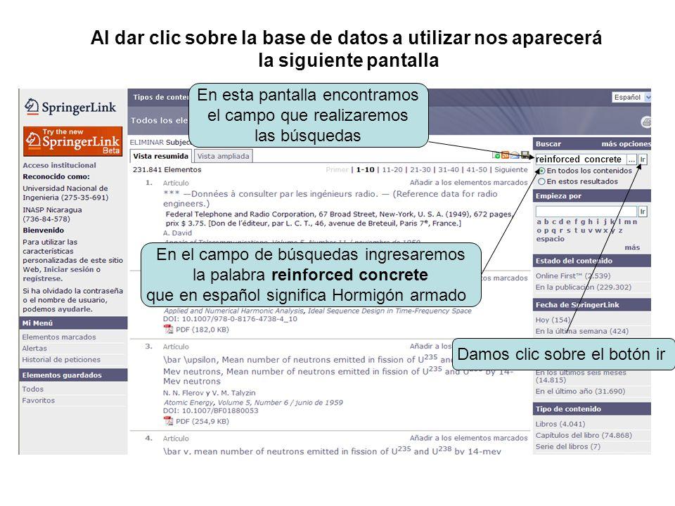 Al dar clic sobre la base de datos a utilizar nos aparecerá la siguiente pantalla En esta pantalla encontramos el campo que realizaremos las búsquedas